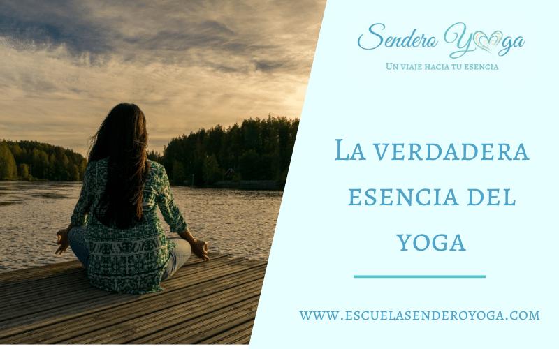 La verdadera esencia del yoga