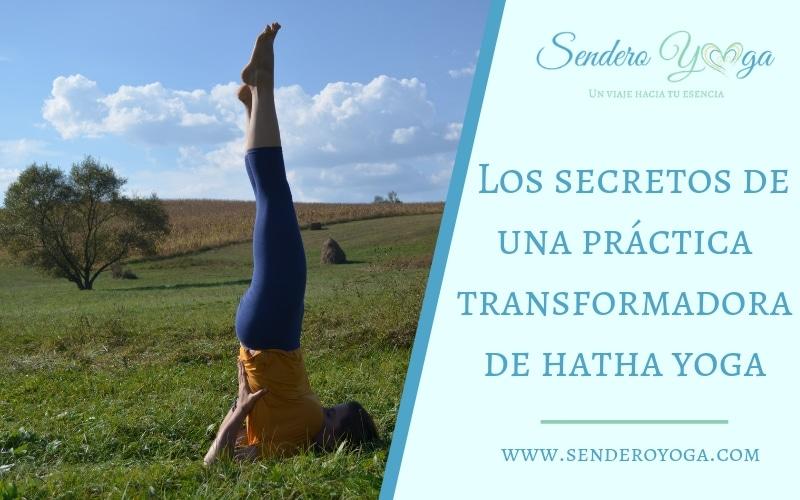 Los secretos de una práctica transformadora de hatha yoga
