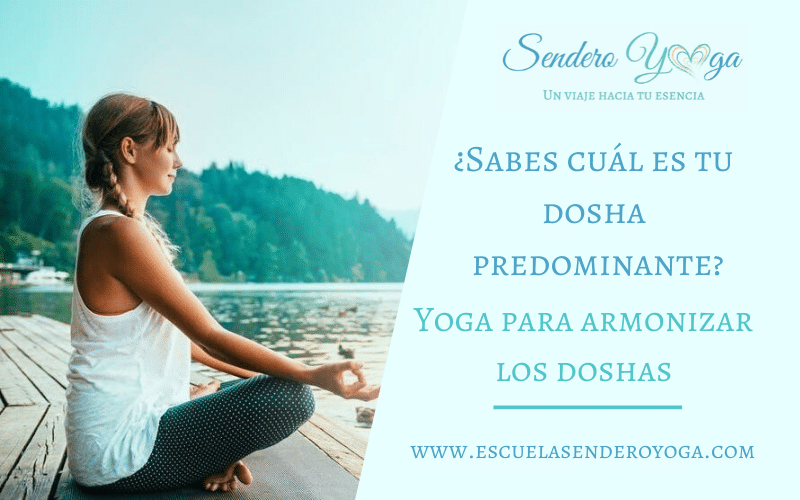 Yoga para armonizar los 3 doshas
