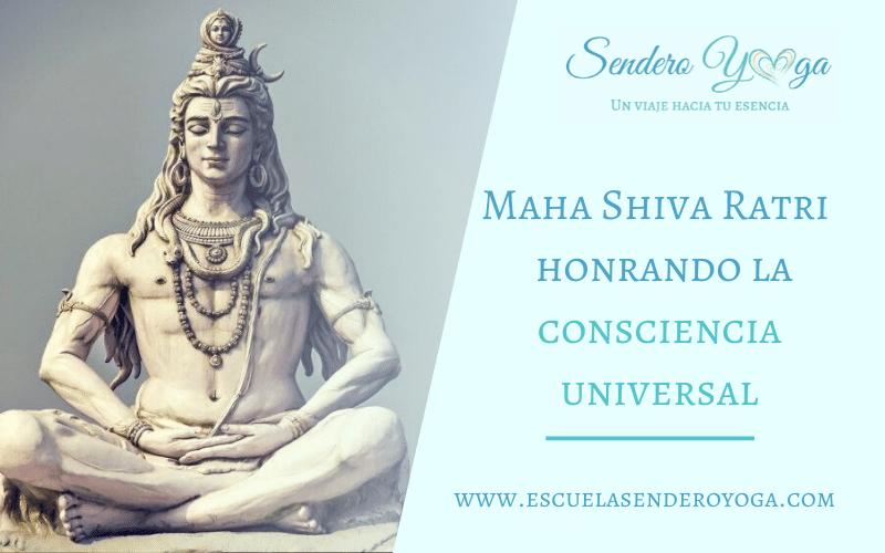 Maha Shiva Ratri - una noche para honrar la Consciencia Universal