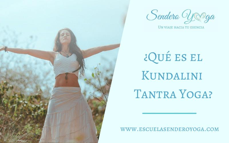 ¿Qué es el Kundalini Tantra Yoga?