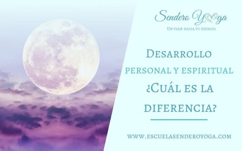 Desarrollo personal y espiritual ¿Cuál es la diferencia?